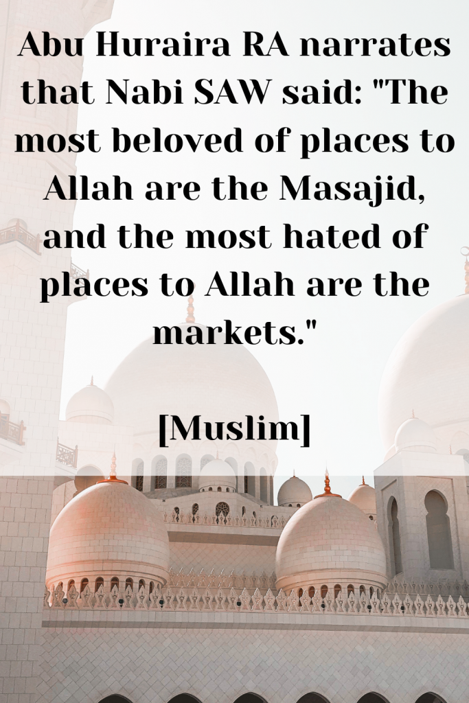 Virtues of the Masjid in Quran and Hadith