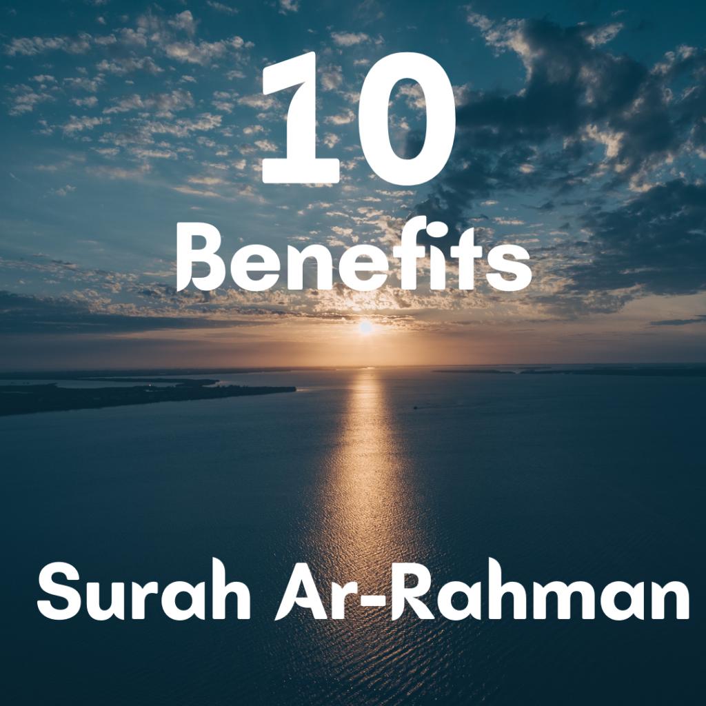 benefits of surah rahman